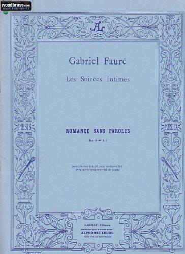 PARTITIONS CLASSIQUE LEDUC FAURE GABRIEL   ROMANCE SANS PAROLES OP 17 N°3 (OU ALTO OU VIOLONCELLE) VIOLON