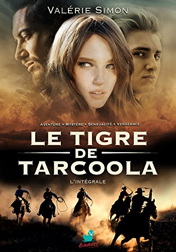 Le Tigre de Tarcoola : L'intgrale