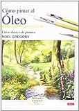 Best Libros de pintura al óleo - CÓMO PINTAR AL ÓLEO (Aprender Creando) Review