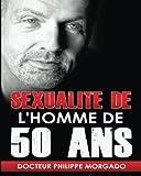 Sexualite De L Homme De 50 ANS