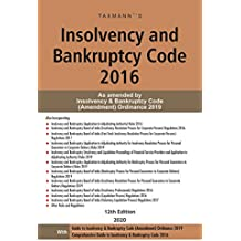 Taxmann's Insolvency and Bankruptcy Code 2016-As amended by Insolvency & Bankruptcy Code (Amendment) Ordinance 2019 (12th Edition 2020)