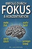 Erfolg durch Fokus und Konzentration - Dr. Jan Höpker