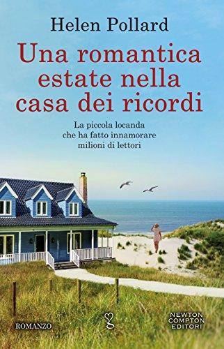 Una romantica estate nella casa dei ricordi (La serie dei ricordi perduti Vol. 3)