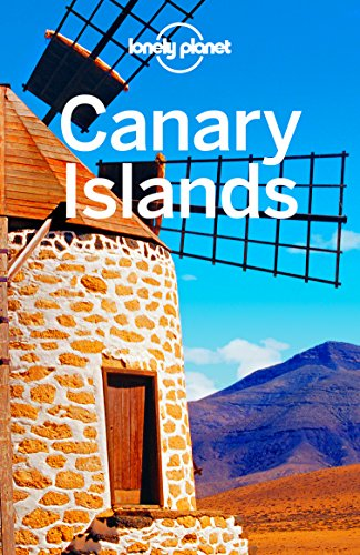 Lonely Planet Canary Islands (Travel Guide) (English Edition) por Lonely Planet