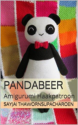 Pandabeer Amigurumi Haakpatroon Ebook Sayjai Thawornsupacharoen