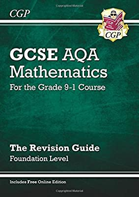 GCSE Maths AQA Revision Guide: Foundation - for the Grade 9-1 Course (with Online Edition) (CGP GCSE Maths 9-1 Revision) by Coordination Group Publications Ltd (CGP)