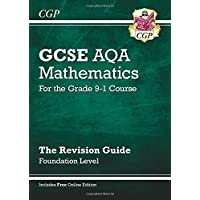 GCSE Maths AQA Revision Guide: Foundation - for the Grade 9-1 Course (with Online Edition) (CGP GCSE Maths 9-1 Revision)