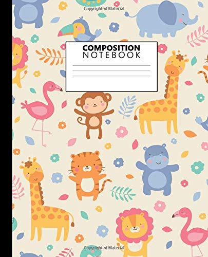 Composition Notebook: Adorable Jungle Animals Wide Ruled Blank Journal and Notebook for Students, Teens & Kids. Adorable Giraffe, Lion & Flamingo Wide ... for School & College for Writing and Notes. -