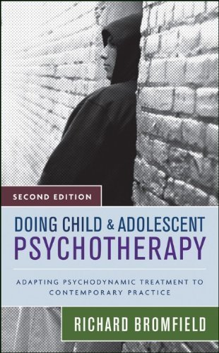 Doing Child and Adolescent Psychotherapy: Adapting Psychodynamic Treatment to Contemporary Practice by Bromfield, Richard (2007) Hardcover