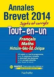 Annales Brevet 2014 Annales sujets et corrigés - Le Tout-en-un