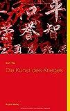 Die Kunst des Krieges: (Neuübersetzung) - Sun Tzu Sun Tsu, Sun Tse Sunzi
