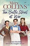 Ten Bells Street at War (The Spitalfields Sagas)