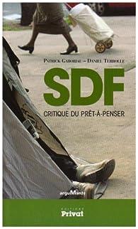 SDF : Critique du prêt-à-penser par Patrick Gaboriau