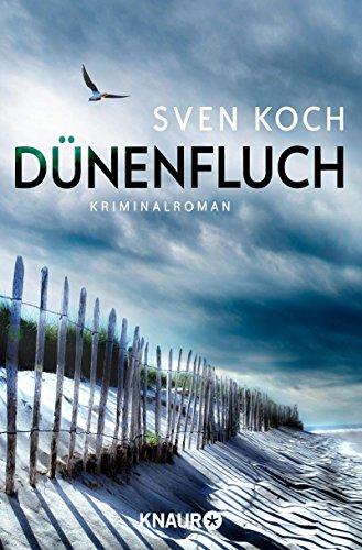Dünenfluch: Kriminalroman (Ein Fall für Femke Folkmer und Tjark Wolf 5) - Köche Fall