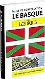 Le basque pour les Nuls Guide de conversation, 2e édition