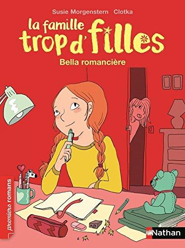 La Famille trop d'filles : Bella romancière