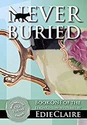 Never Buried: Volume 1 (Leigh Koslow Mystery Series) (English Edition)