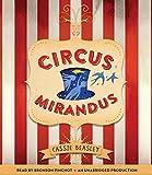Circus Mirandus by Cassie Beasley (2015-06-02)