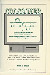 Crossover: Concepts and Applications in Genetics, Evolution and Breeding : An Interactive Computer-Based Laboratory Manual/Book and Disk