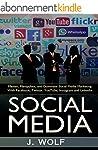 Social Media: Master, Manipulate, and...