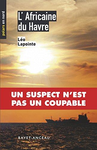 L'Africaine du Havre (2017) - Léo Lapointe