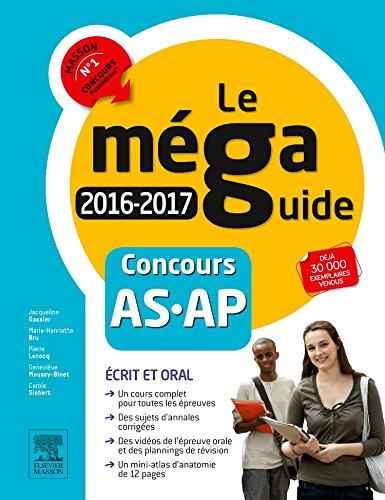 Méga Guide 2016-2017 - Concours Aide-soignant et Auxiliaire de puériculture: Avec planning de révision et vidéos d'entretiens avec le jury