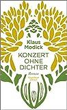 Konzert ohne Dichter: Roman von Klaus Modick
