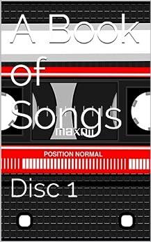 A Book of Songs: Disc 1 by [Kalirai, Andeep]