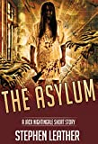 The Asylum (Jack Nightingale) by Stephen Leather