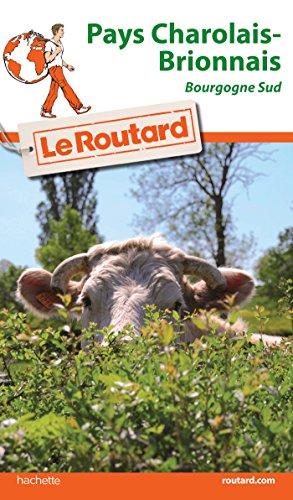 Guide du Routard Pays Charolais Brionnais