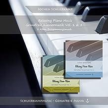 Relaxing Piano Music - Gemafreie Klaviermusik Vol. 1 & 2 (Entspannungsmusik und Musik zum Träumen)