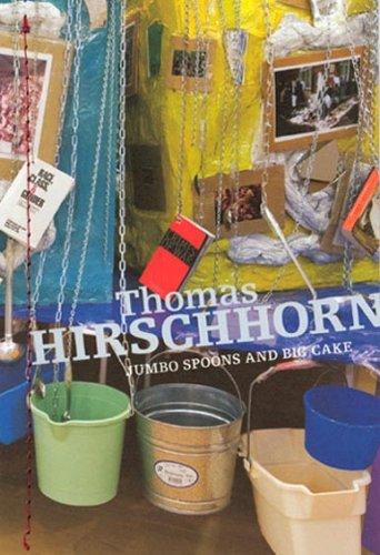 Thomas Hirschhorn: Jumbo Spoons and Big Cake