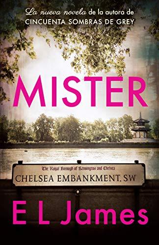 Mister (En Español) (Grey Sombras 50 Las De)