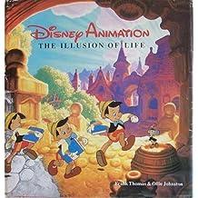 Disney Animation: The Illusion of Life by Frank Thomas (1988-01-07)