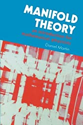 Manifold Theory: An Introduction for Mathematical Physicists