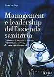 eBook Gratis da Scaricare Management della sanita Comprendere e gestire le sfide del settore e delle aziende sanitarie (PDF,EPUB,MOBI) Online Italiano