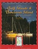 Gulf Islands & Vancouver Island (Dreamspeaker Cruising Guide)