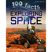 100 Facts - Exploring Space