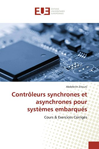Contrôleurs synchrones et asynchrones pour systèmes embarqués
