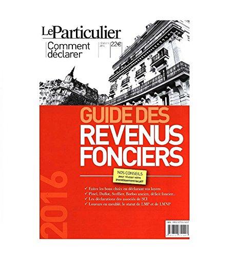 Guide des revenus fonciers : Impôts 2016 par Arnaud Saugeras, Collectif