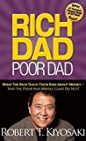 Telecharger Livres Rich Dad Poor Dad What the Rich Teach Their Kids about Money That the Poor and Middle Class Do Not (PDF,EPUB,MOBI) gratuits en Francaise