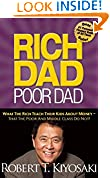 #2: Rich Dad Poor Dad: What the Rich Teach their Kids About Money that the Poor and Middle Class Do Not!