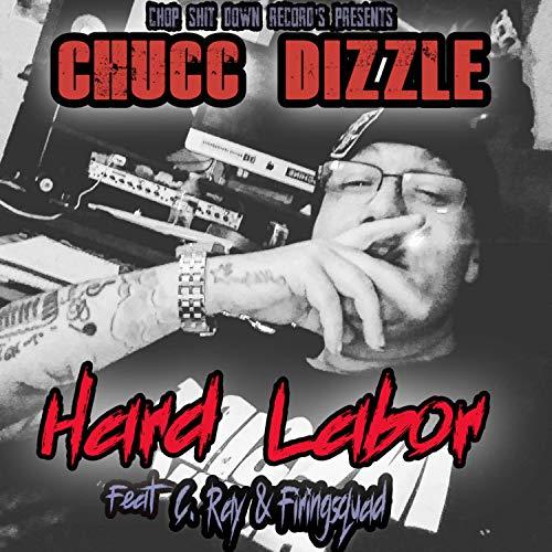 Hard Labor (feat. C. Ray & Firingsquad) [Explicit]