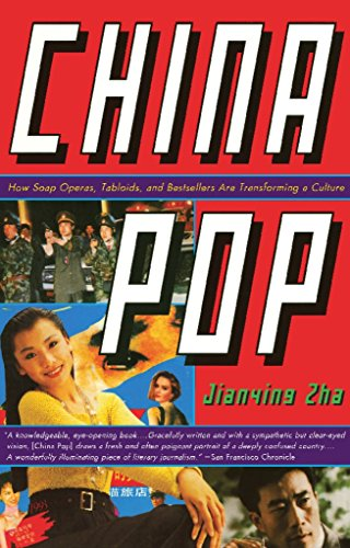 china-pop-how-soap-operas-tabloids-and-bestsellers-are-transforming-a-culture