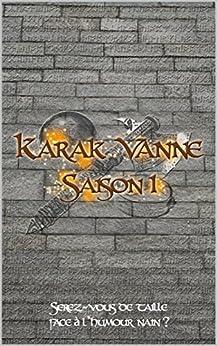 Karak Vanne: Saison 1 par [Camedescasse, Jérôme]