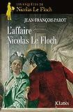 Image de L'affaire Nicolas Le Floch : Nº4 : Une enquête de Nicolas Le Floch