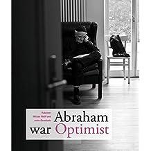 Abraham war Optimist: Rabbiner William Wolff und seine Gemeinde