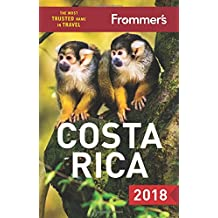 Frommer's Costa Rica 2018 (Frommer's Complete Guide)