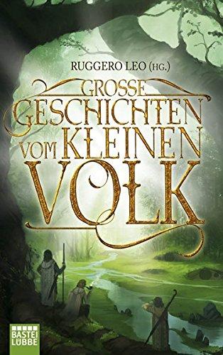 Große Geschichten vom kleinen Volk (Fantasy. Bastei Lübbe Taschenbücher)