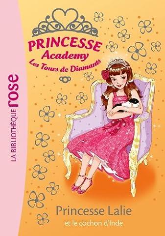 Princesse Academy 39 - Princesse Lalie et le cochon